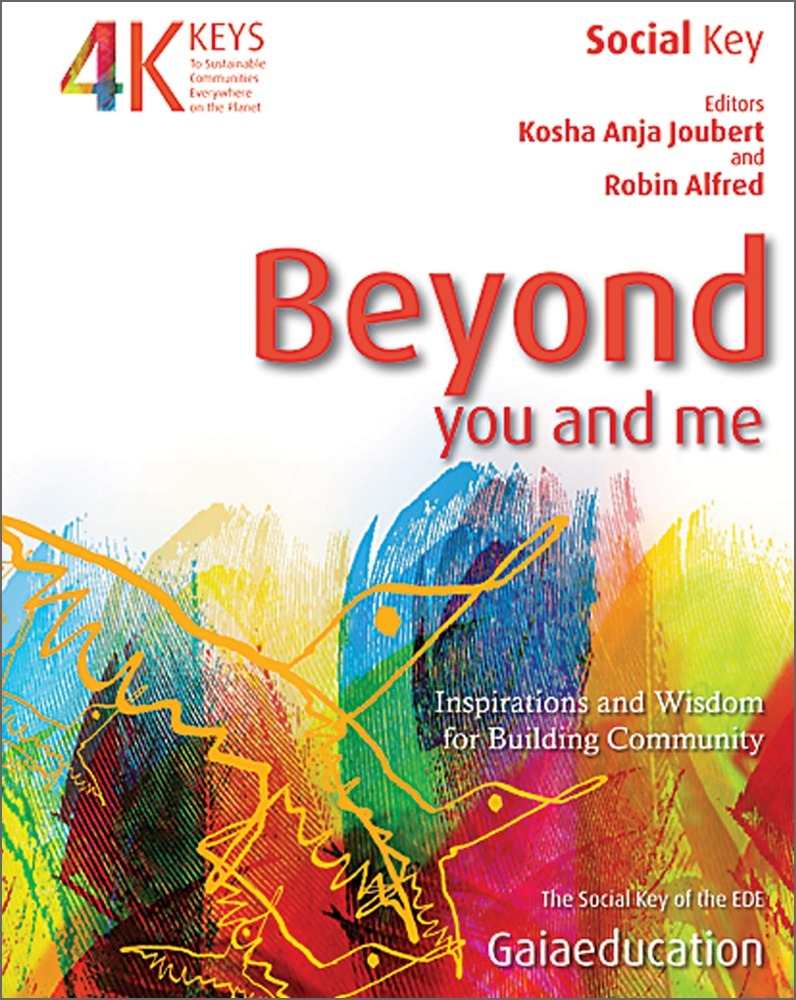 4 Keys Series - Beyond You and Me: Inspirations and Wisdom for Building Community